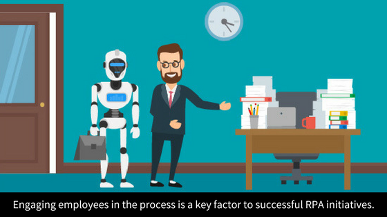the process is a key factor to successful RPA initiatives