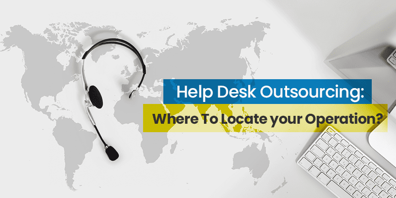 Help Desk Outsourcing Location Strategy: Where To Locate your Operation with a world map and a headphone in the background
