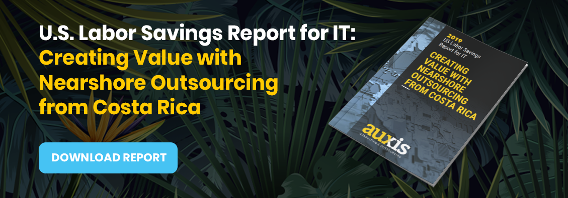 Invitation to download Auxis' Labor Savings Report for IT: Creating value with Nearshore Outsourcing from Costa Rica.
