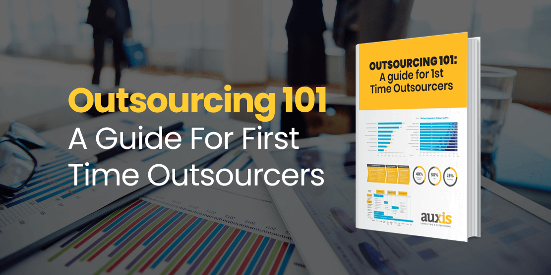 Auxis' guide, Outsourcing 101: A Game Plan For First-Time Outsourcers