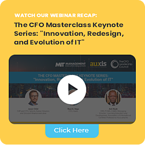 "Invitation to watch Auxis' webinar recap: The CFO Masterclass Keynote Series: ""Innovation, redesign, and evolution of IT"""