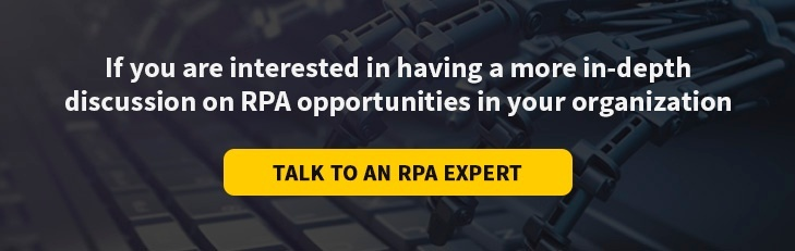 Schedule an in-depth discussion on RPA