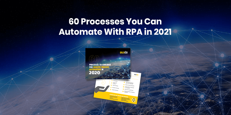 Auxis Report: Which Processes Can Be Automated Using RPA