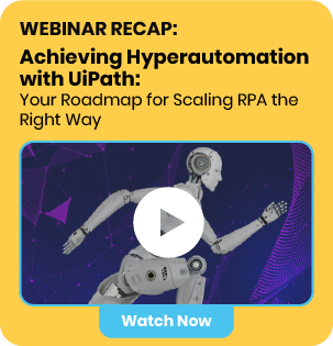 Invitation to watch Auxis' webinar recap: Achieving Hyperautomation with UiPath