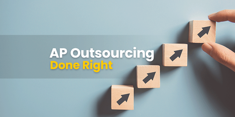 How to Outsource Your Accounts Payable in 5 Key Steps