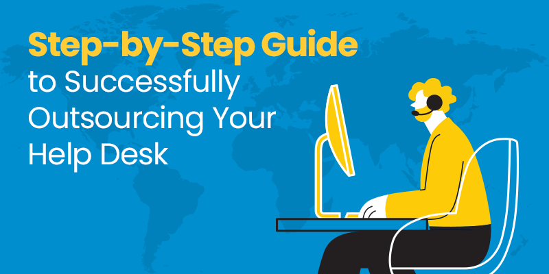 How to Outsource Your Help Desk: A Step-by-Step Guide (2Resource Center)