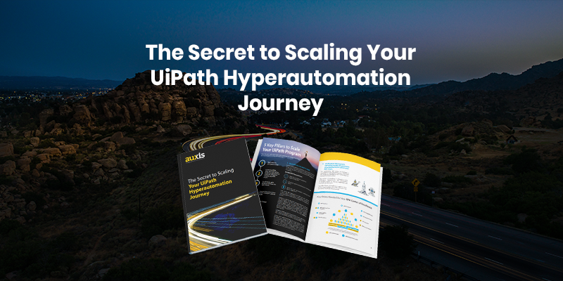 The Secret to Scaling Your UiPath Hyperautomation Journey